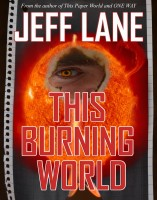 This Burning World - Champion Saga- Jeff Lane