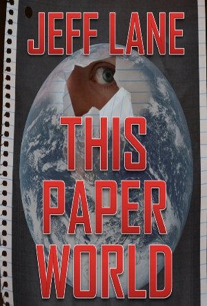 This Paper World: The Champion Saga- Jeff Lane