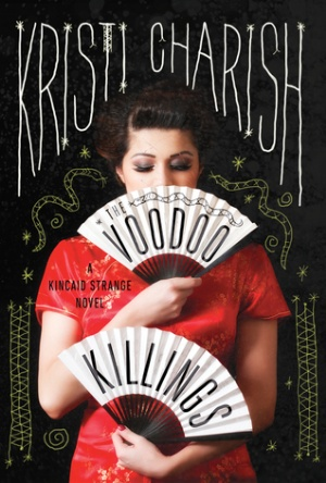 The voodoo killings Kristi Charish - Reads & Reels