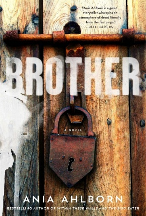 Brother by Ania Ahlborn - Cover Reveal -