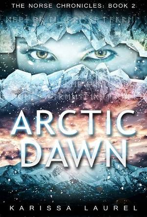 Arctic Dawn- The Norse Chronicles- Karissa Laurel- Book Review by Reads & Reels