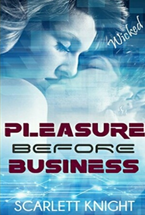 Pleasure Before Business-Scarlett Knight-Book Review-Reads & Reels