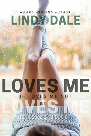 He Loves Me He Loves Me Not-Lindy Dale-Book Review