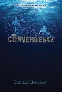 The Convergence-Tenille Berezay