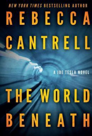The World Beneath-Rebecca Cantrell-Book Review