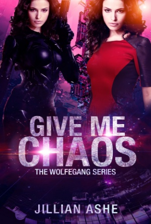 Give Me Chaos-The Wolfgang Series-Jillian Ashe