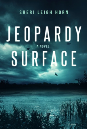 Jeopardy Surface- Sheri Leigh Horn