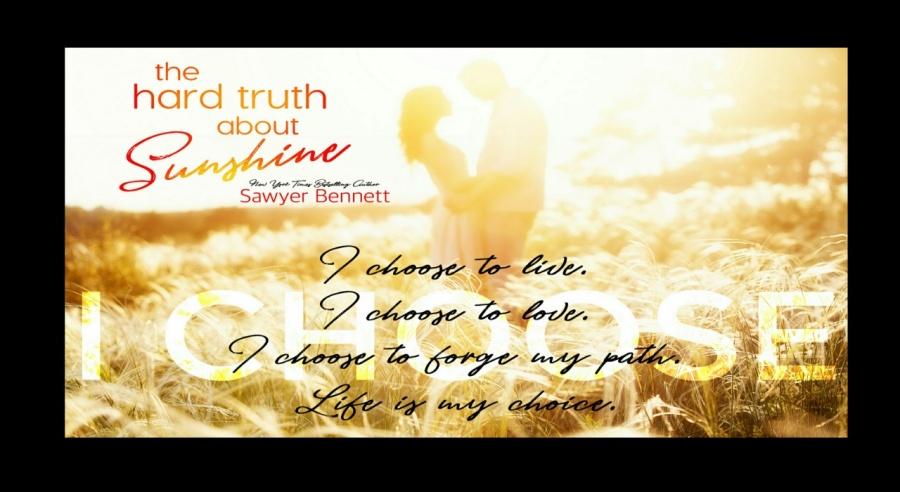 The Hard Truth About Sunshine- Sawyer Bennett