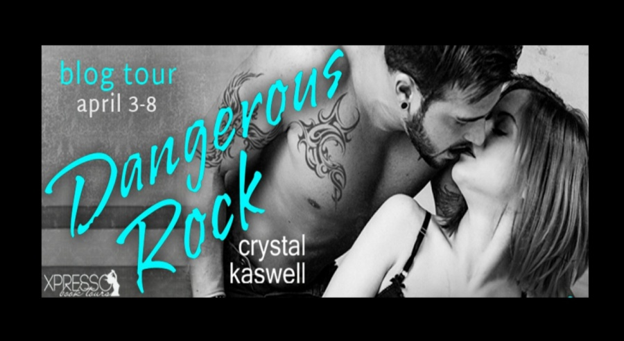 Dangerous Rock- Crystal Kaswell