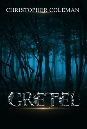 Gretel- Christopher Coleman