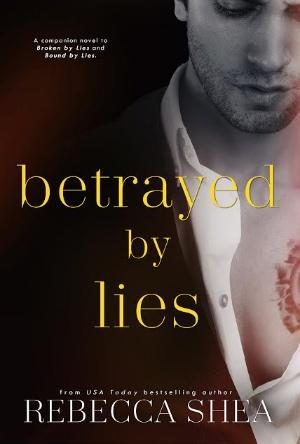 Betrayed By Lies- Rebecca Shea