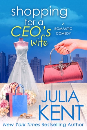 Shopping for a CEO's Wife- Julia Kent