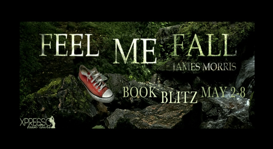 Feel Me Fall- James Morris