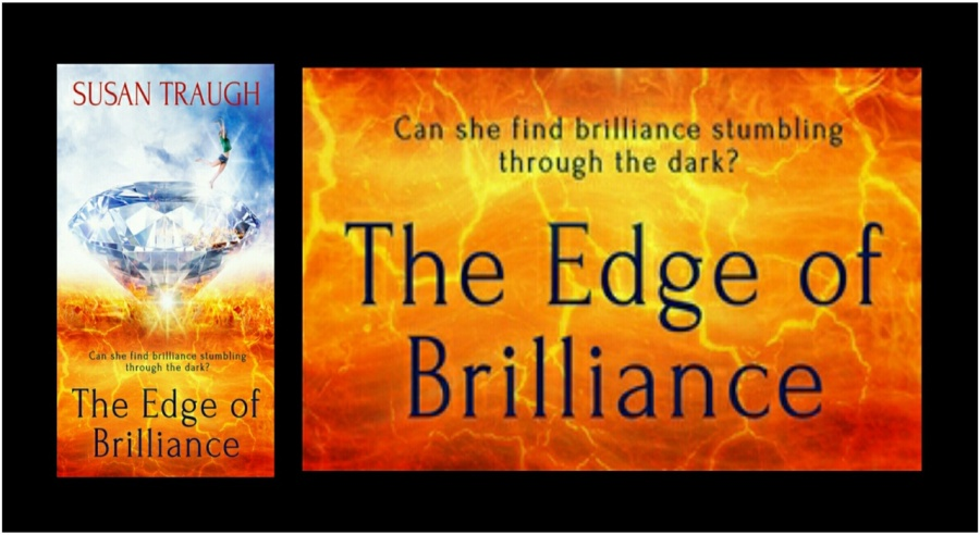 The Edge of Brilliance- Susan Traugh