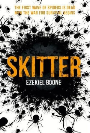 Skitter- Ezekiel Boone- The Hatching Series