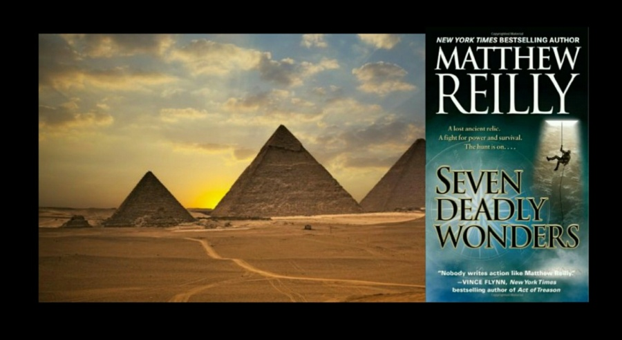 Seven Deadly Wonders- Matthew Reilly