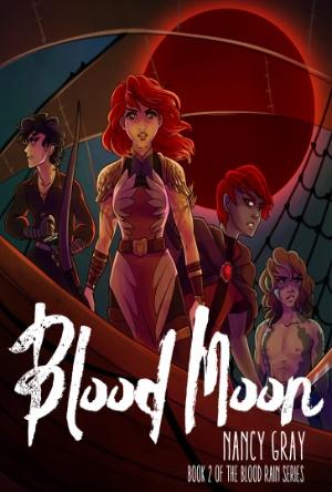 Blood Moon By Nancy Gray