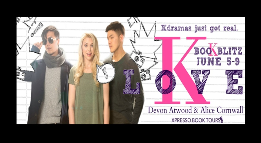 K-Love- Alice Cornwall- Devon Atwood