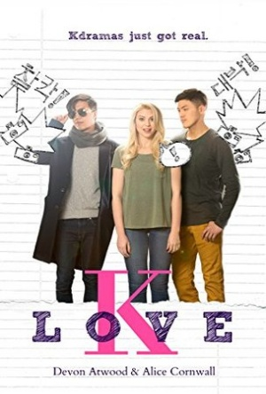 K Love- Devon Atwood- Alice Cornwall