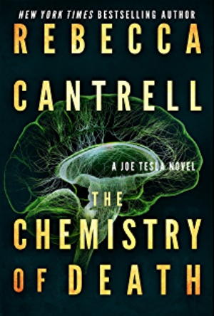 The Chemistry of Death- Rebecca Cantrell