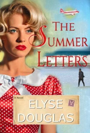 The Summer Letters- Elyse Douglas