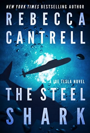 The Steel Shark- Rebecca Cantrell
