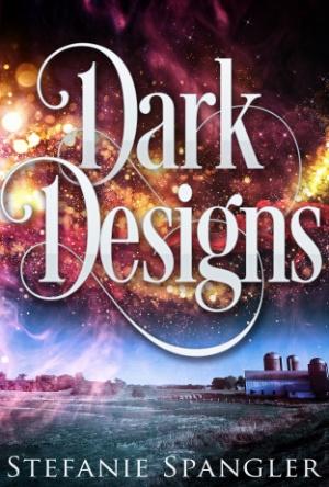 Dark Designs- Stefanie Spangler