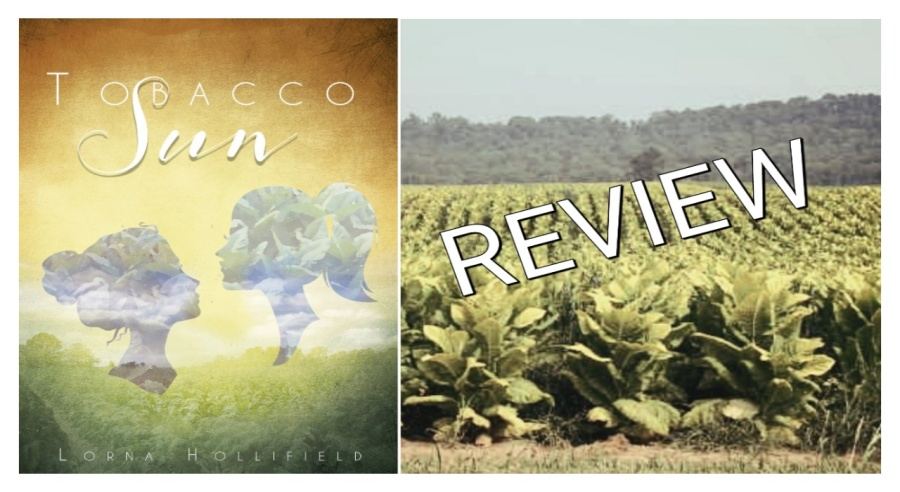 Tobacco Sun- Lorna Hollifield-Review
